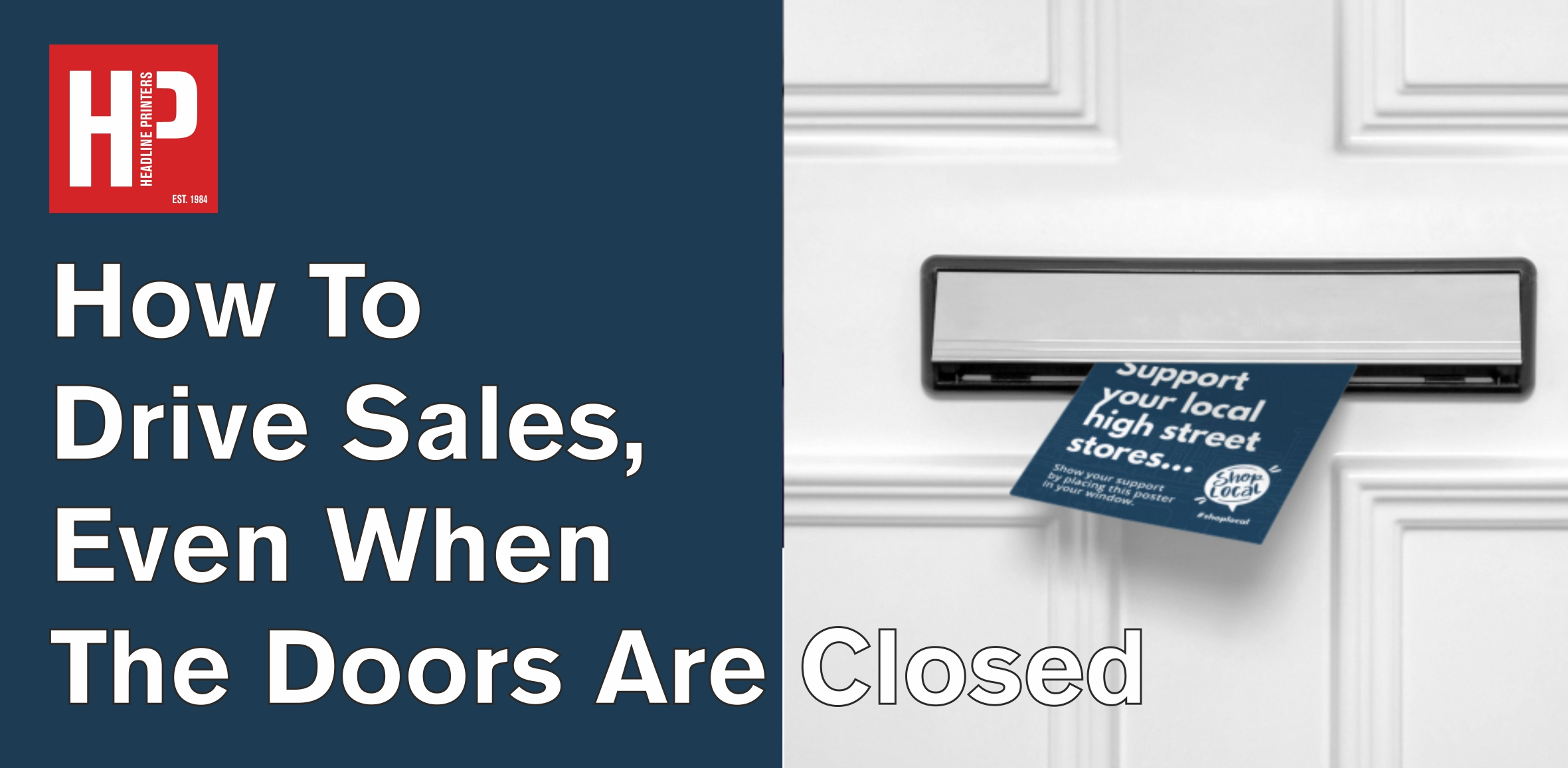 How To Drive Sales, Even When The Doors Are Closed