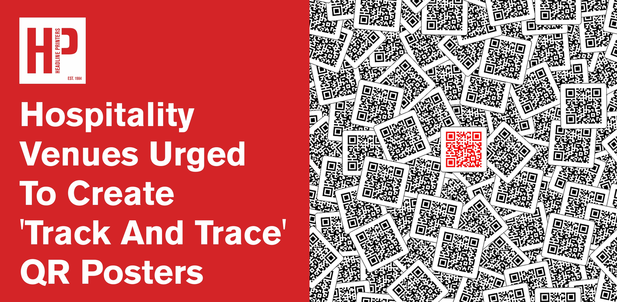 Hospitality Venues Urged To Create 'Track And Trace' QR Posters