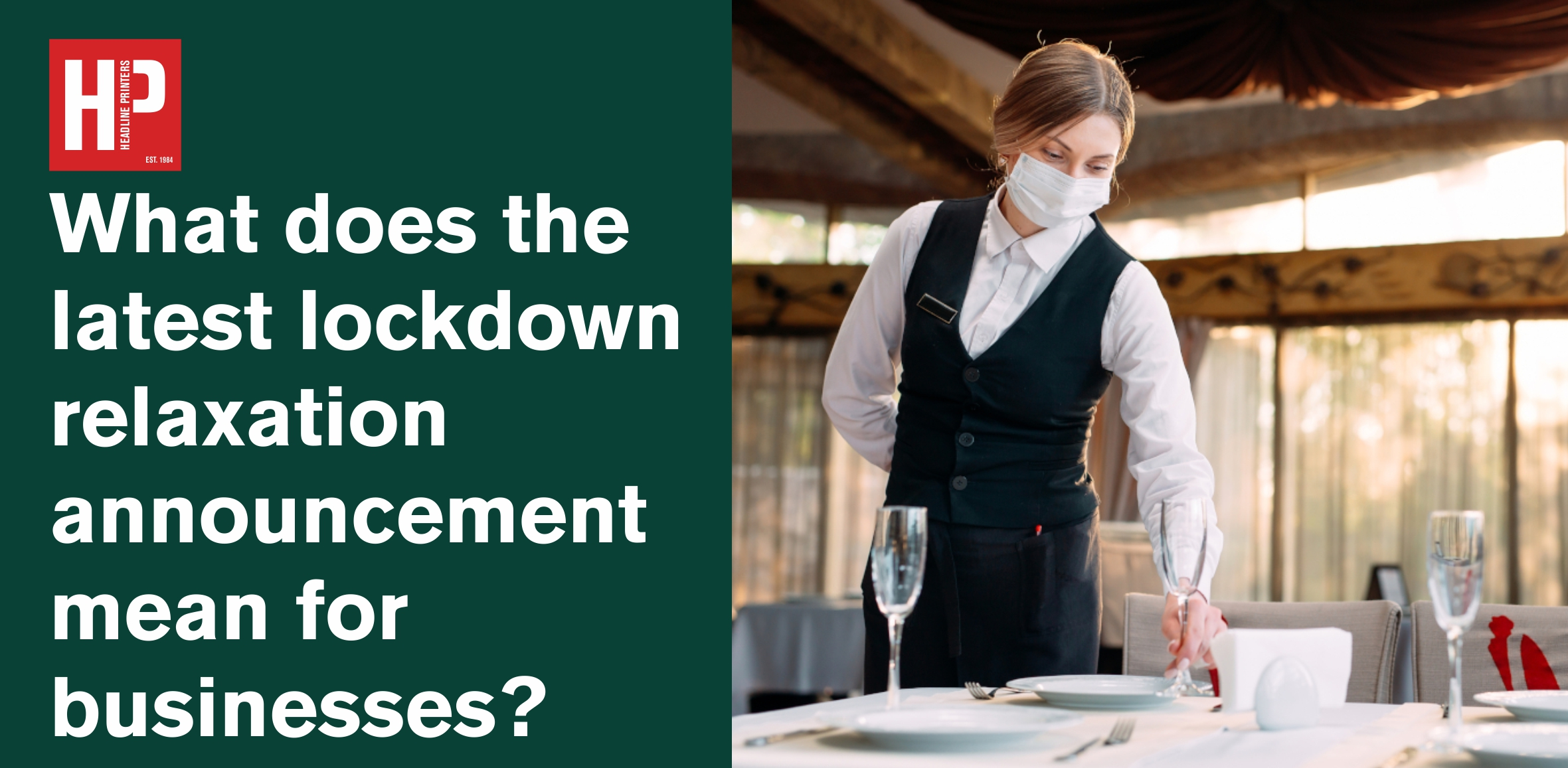 What does the latest lockdown relaxation announcement mean for businesses?
